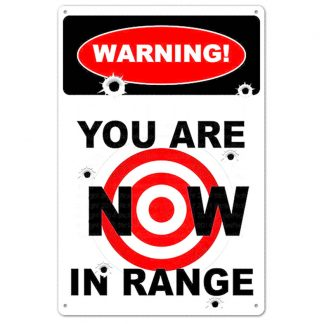 you are now in range warning metal tin sign b82-warning-C-10 Metal Sign are
