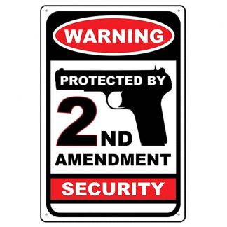 protected by 2nd amendment security warning metal tin sign b83-warning-C-11 Metal Sign 2nd Amendment