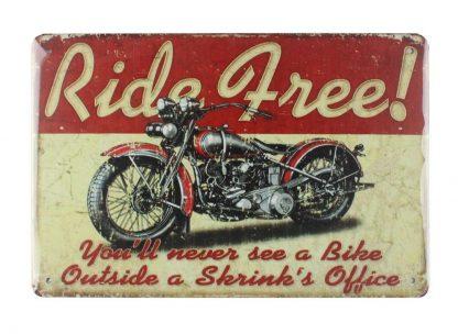 Ride free motorcycle biker tin metal sign 0008a Gas Oil Automotive biker