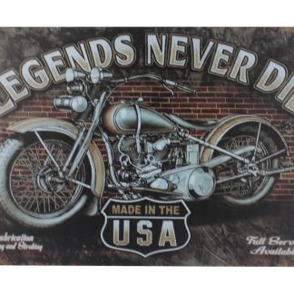Legends Never Die vintage motorcycle tin metal sign 0025a Gas Oil Automotive advertising wall art