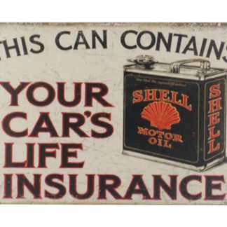 Shell Motor Oil car life insurance tin metal sign 0028a Gas Oil Automotive car