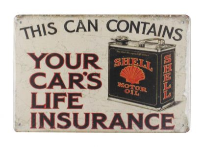 Shell Motor Oil car life insurance tin metal sign 0028a Gas Oil Automotive car