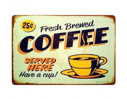 Fresh Brewed Coffee tin metal sign 0034a Metal Sign Brewed