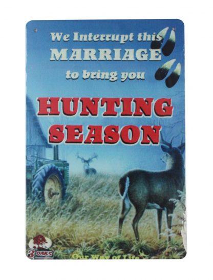Hunting Season tin metal sign 0058a Metal Sign army plaque