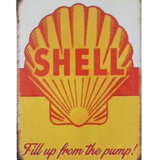 Shell gas Fill up from pump tin metal sign 0071a Gas Oil Automotive Fill