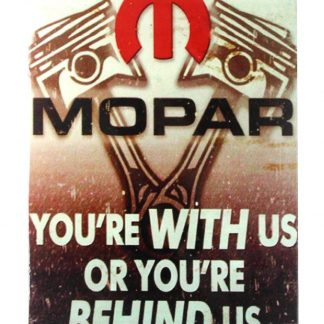 Mopar you're with us tin metal sign 0091a Metal Sign garage themed room