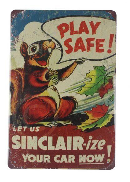 Play Safe Sinclair-ize Car Motor Oil tin metal sign 0187a Gas Oil Automotive car