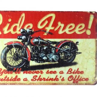 Ride free motorcycle biking tin metal sign 0235a Gas Oil Automotive bedroom style ideas