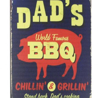 Dad's BBQ Chillin tin metal sign 0239a Metal Sign BBQ