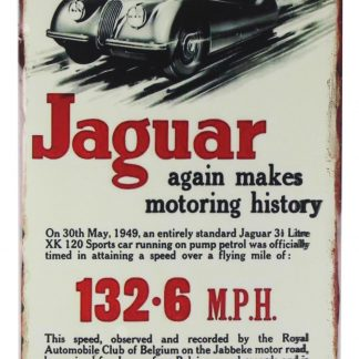 Jaguar again makes motoring history car metal sign 0396a Metal Sign again