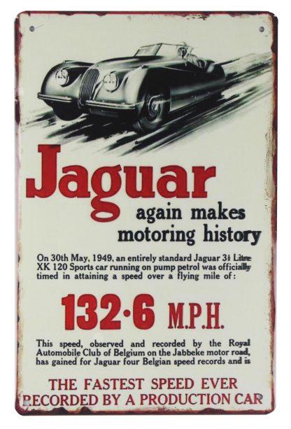Jaguar again makes motoring history car metal sign 0396a Metal Sign again