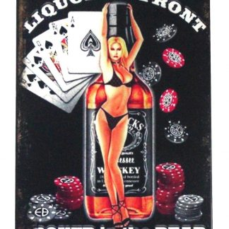 Liquor up front poker in rear pin-up girl tin metal sign 0459a Metal Sign at home decor