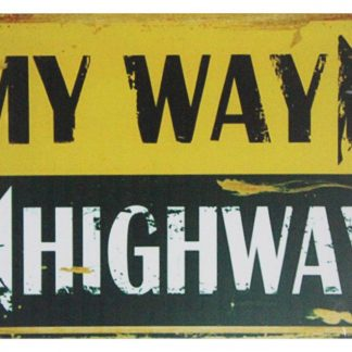 My way highway tin metal sign 0666a Gas Oil Automotive highway