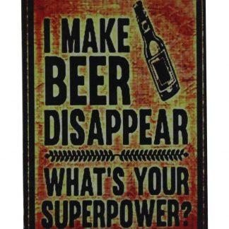 I make beer disappear bar pub tin metal sign 0675a Beer Wine Liquor bar