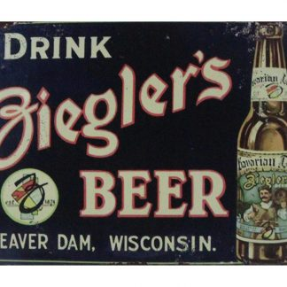 Drink Ziegler's Beer bar pub tin metal sign 0681a Beer Wine Liquor bar