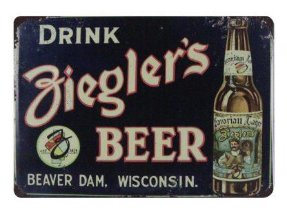 Drink Ziegler's Beer bar pub tin metal sign 0681a Beer Wine Liquor bar