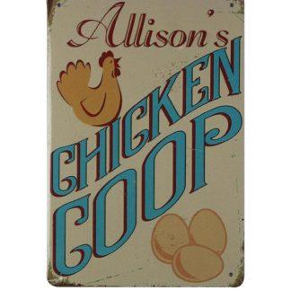 Allison's Chicken Coop tin metal sign 0703a Metal Sign Allison's