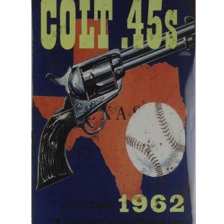 Houston Colt .45s firearm handgun tin metal sign 0740a Metal Sign .45s