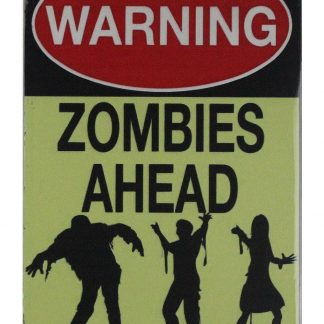 Warning zombies ahead tin metal sign 0745a Metal Sign ahead