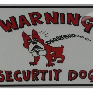 warning security dog tin metal sign 0751a Metal Sign auto shop metal signs