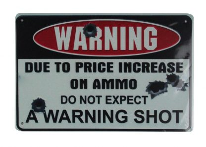 do not expect warning shot tin metal sign 0796a Metal Sign cheap reproductions
