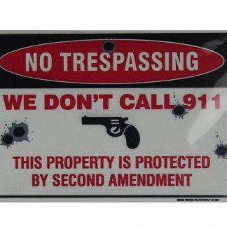 No trespassing we don't call 911 tin metal sign 0797a Metal Sign 911