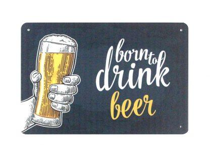 Born to drink beer pub bar tin metal sign 0826a Beer Wine Liquor bar
