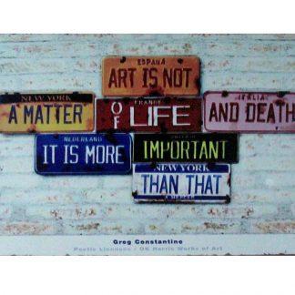 Art is not a matter of life tin metal sign 0858a Metal Sign a