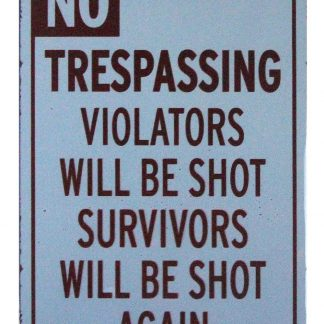 No trespassing Pro Gun 2nd Amendment tin metal sign 0877a Metal Sign 2nd Amendment