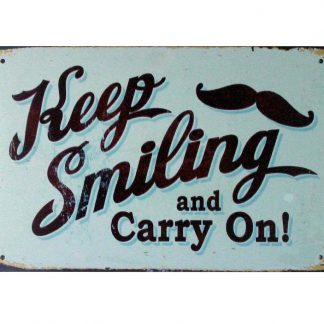 Keep smiling and carry on tin metal sign 0881a Metal Sign accent wall decor