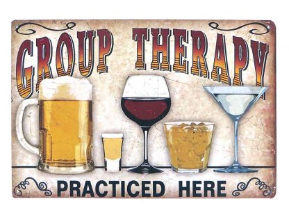 Group Therapy Practiced Here beer drink metal sign 0929a Beer Wine Liquor art prints posters