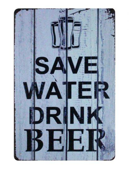 Save Water Drink Beer tin metal sign 0950a Beer Wine Liquor beer