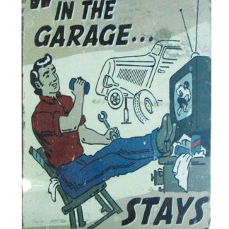 What Happens in Garage Stays In Garage sign 0991a Metal Sign bathroom metal wall art