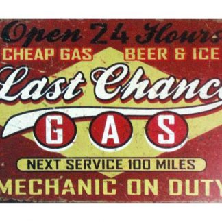Cheap Gas Beer Ice Last Chance metal sign 0992a Beer Wine Liquor beer