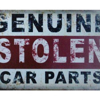 Genuine Stolen Car Parts tin metal sign 1005a Metal Sign bedroom looks