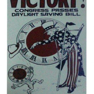 Victory Congress Passes Daylight Saving Bill tin metal sign 1013a Metal Sign Bill