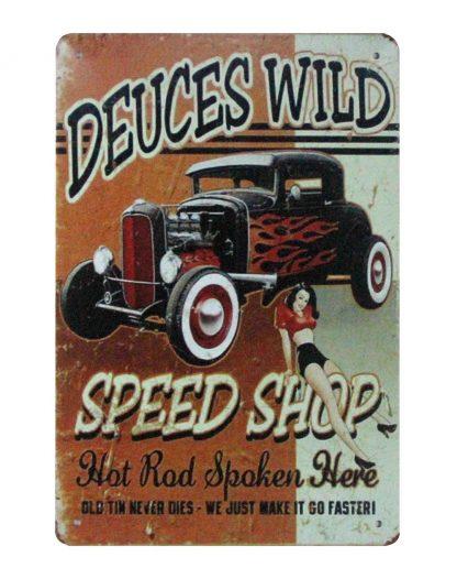 Deuces Wild Auto Shop car tin metal sign 1027a Metal Sign art prints posters