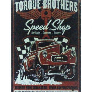 Torque Brothers Speed Shop car garage metal sign 1034a Metal Sign Brothers
