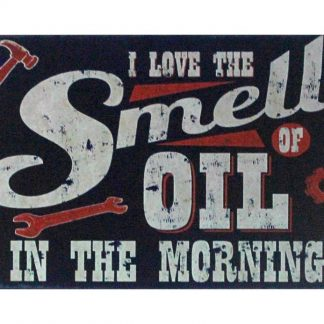 I Love Smell of Oil in Morning tin metal sign 1037a Gas Oil Automotive bar club brewery pub plaque