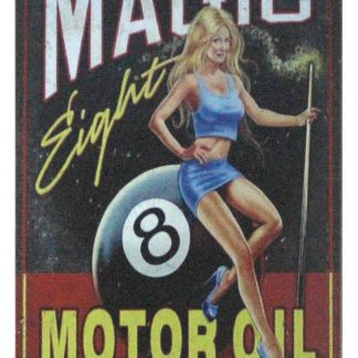 Magic Eight Motor Oil pin-up garage shop metal sign 1044a Gas Oil Automotive Eight