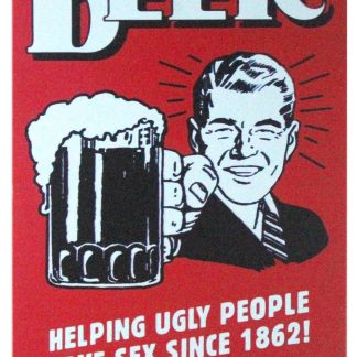 Beer Helping Ugly People Have Sex bar pub metal sign 1058a Beer Wine Liquor bar