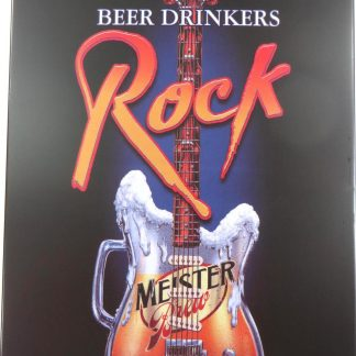Beer drinkers Rock tin sign cheap wall  metalsign10-5 Beer Wine Liquor advertising wall decal