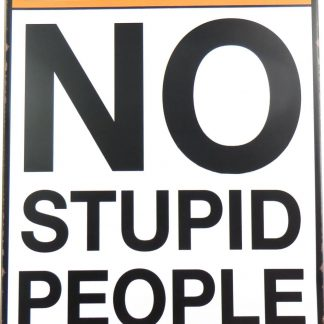 No Stupid People Beyond This Point tin sign pretty  metalsign11-2 Metal Sign beyond