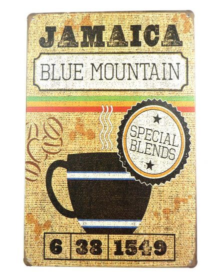 Jamaica Blue Mountain coffee tin sign cool art  sale metalsign12-2 Metal Sign art