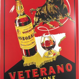 Veterano Osborne tin sign accent  metalsign17-7 Metal Sign accent