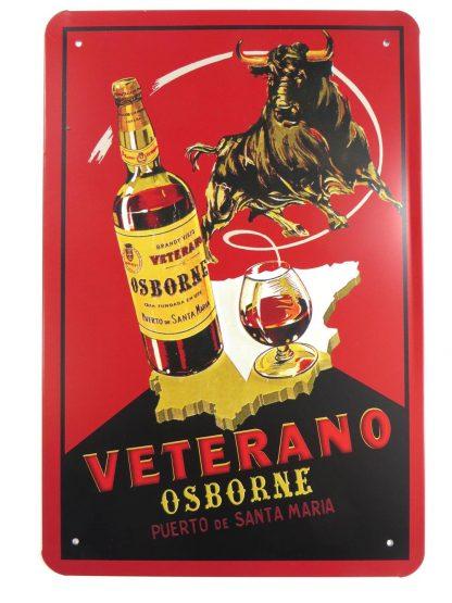 Veterano Osborne tin sign accent  metalsign17-7 Metal Sign accent